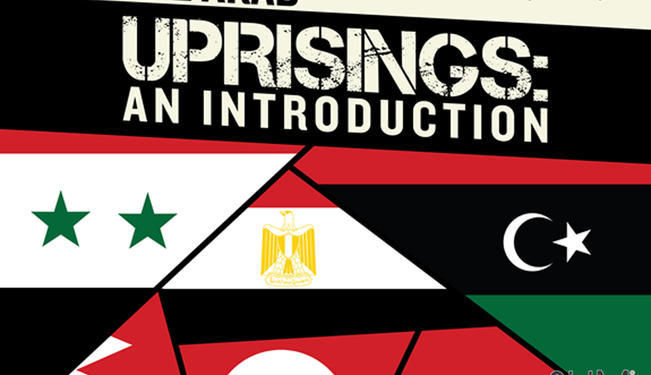 The Arab Uprisings: An Introduction